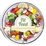 Die runden Bücher: Fit Food: mehr als 50...